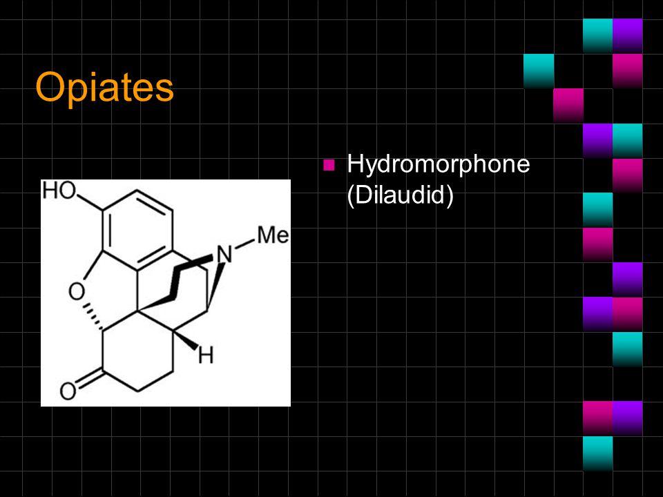 Opiates n Hydromorphone (Dilaudid)