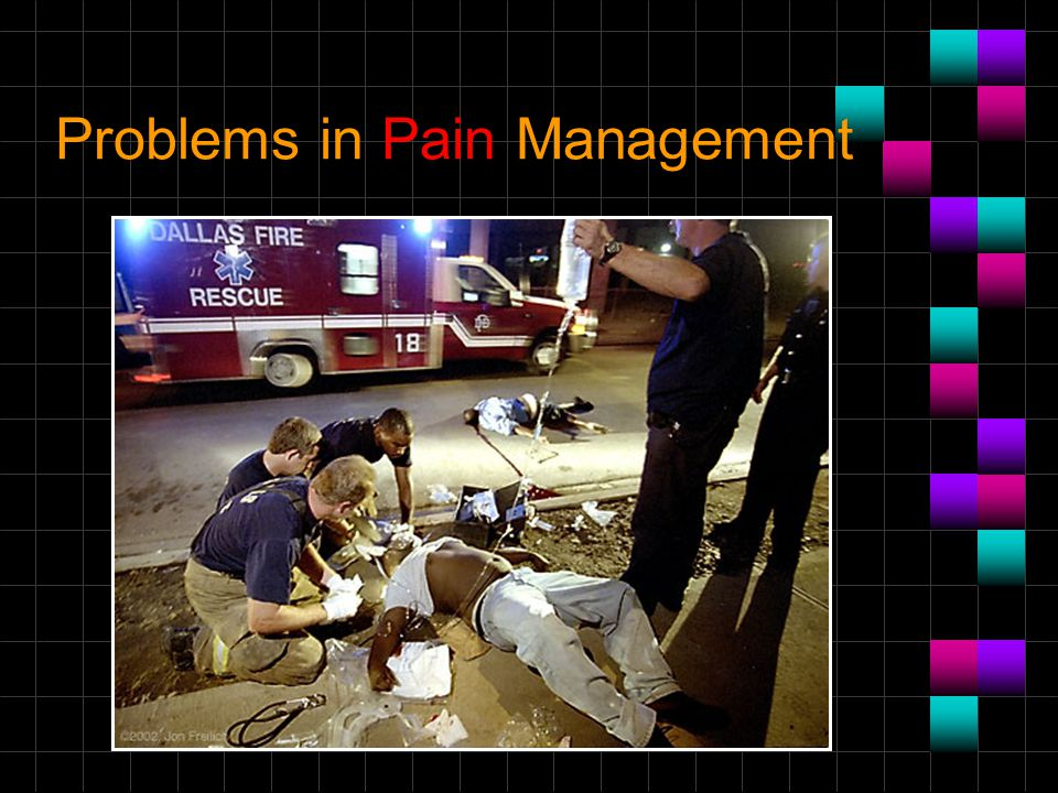 Problems in Pain Management