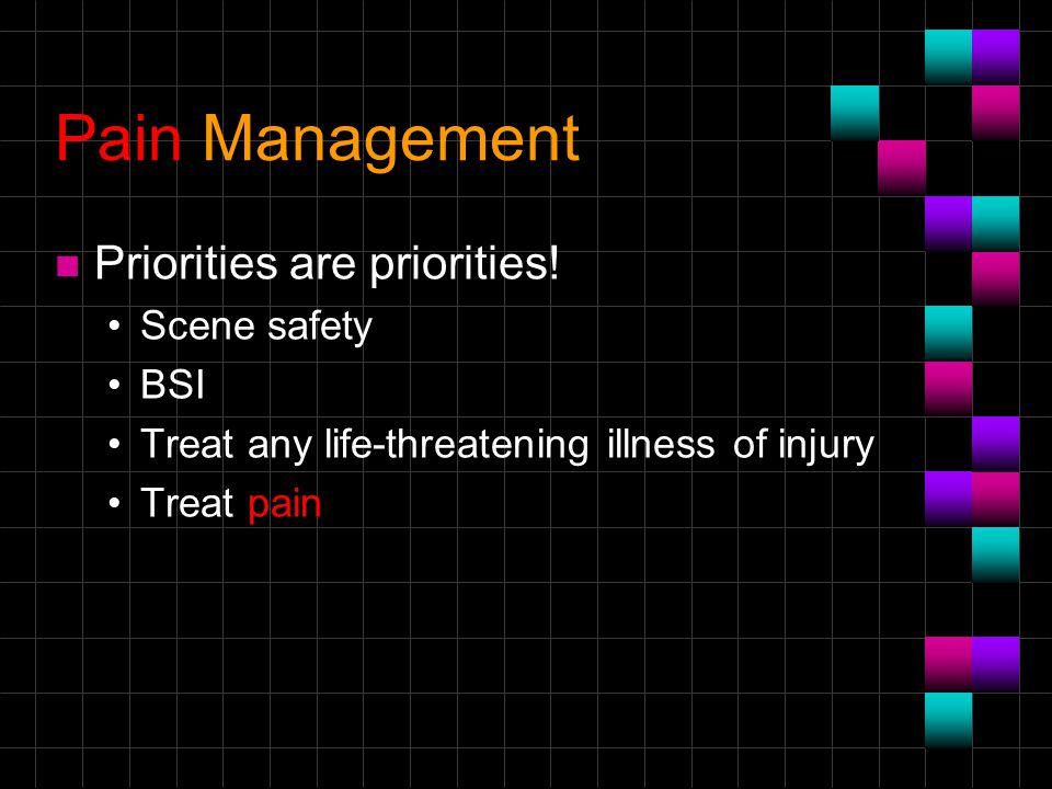 n Priorities are priorities.