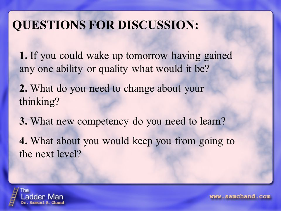 QUESTIONS FOR DISCUSSION: 1.