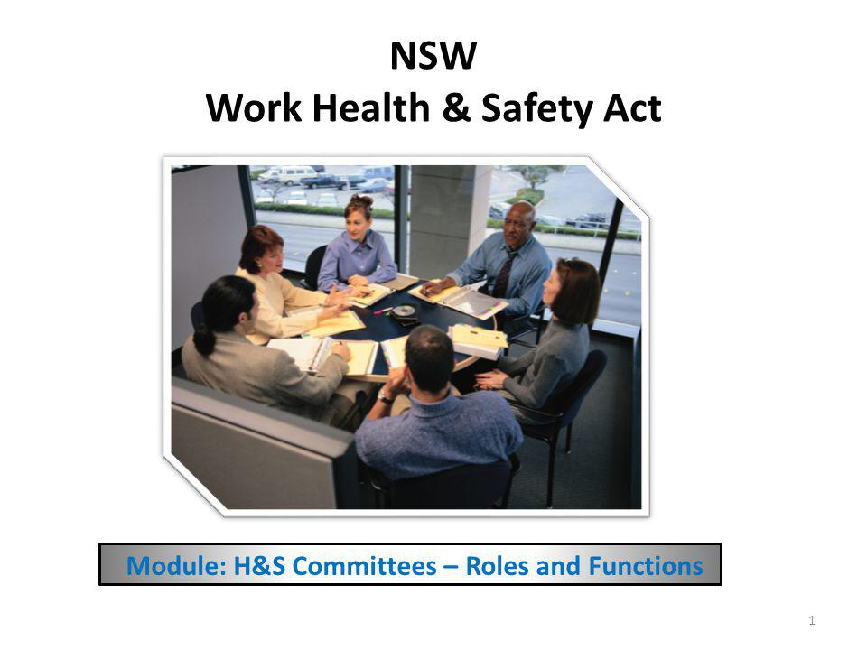 About this Module 2 Purpose: To outline the requirement for establishing H&S Committees, their roles and functions and how this differs from existing requirements PCBU, Officers, Middle Managers, HSRs, WHS Coordinators Target Audience One presentation Structure 15 mins: with optional slides 25mins Duration Consultation Health & Safety Representatives Prerequisite Modules Optional module – only for medium to large businesses Customisation COP – How to Consult on Work Health And Safety Resources