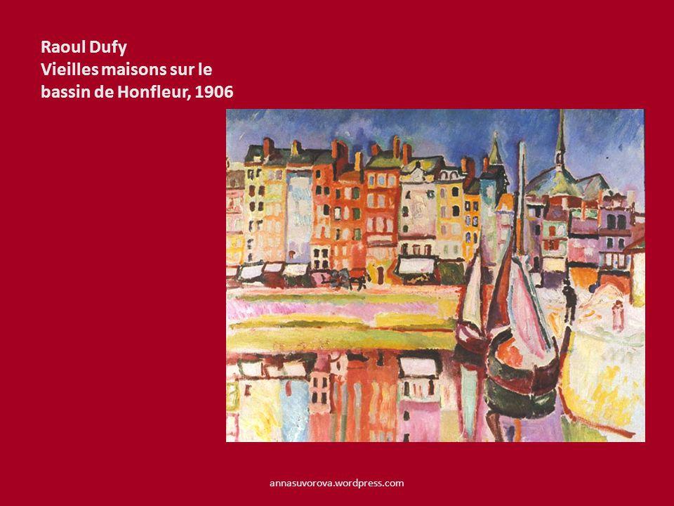 Raoul Dufy Vieilles maisons sur le bassin de Honfleur, 1906 annasuvorova.wordpress.com