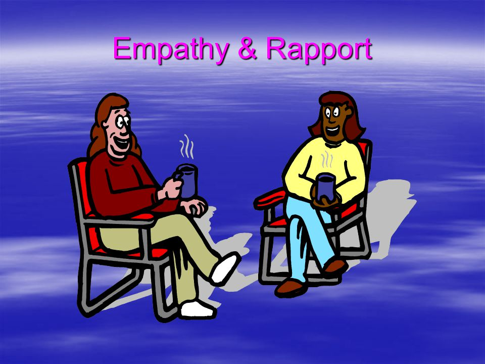 Empathy & Rapport