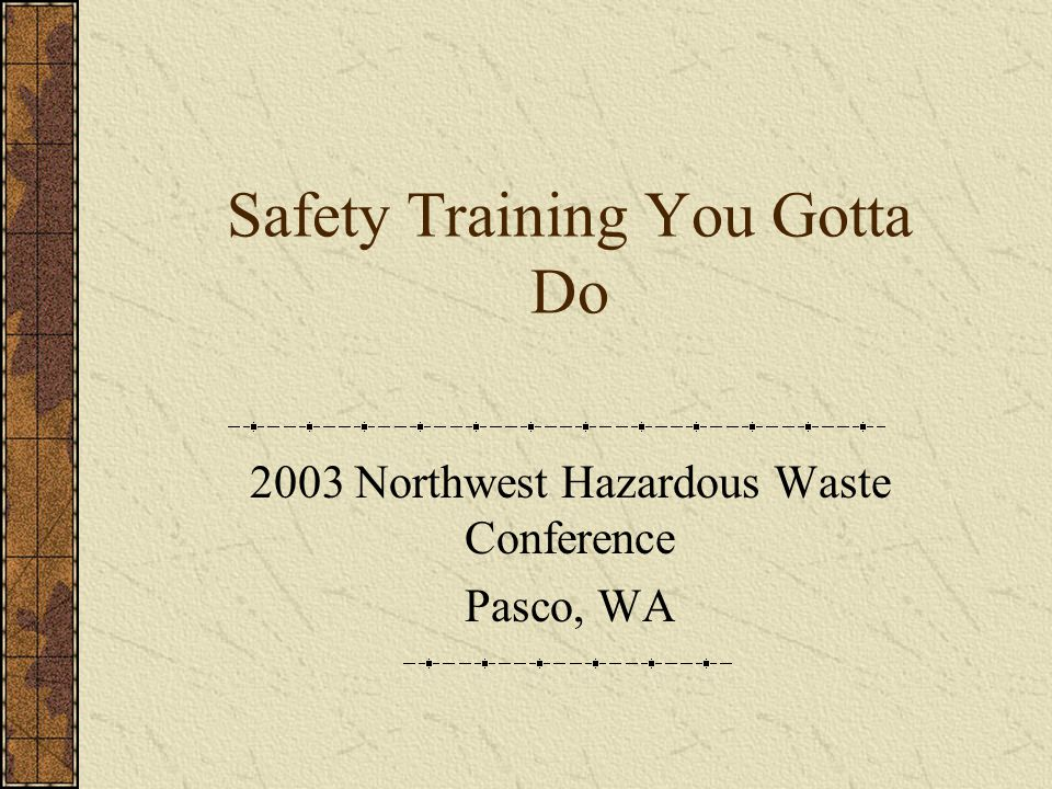 Operational Safety Concerns Chemical Hazards Physical Hazards