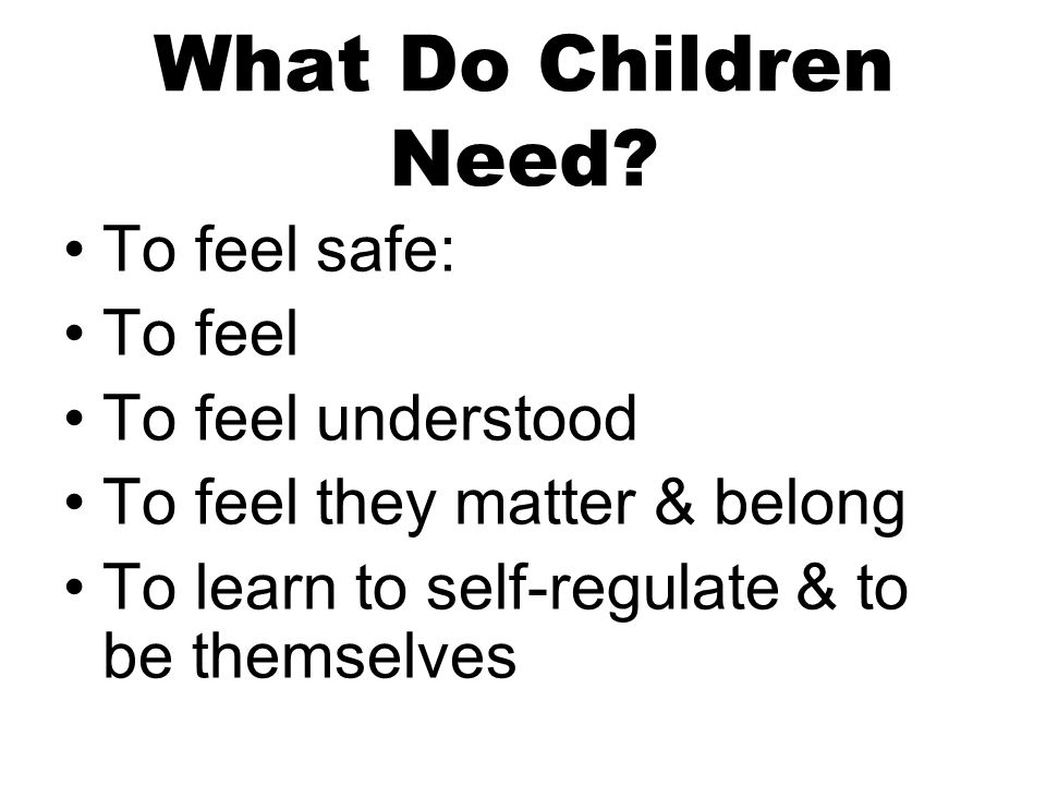 What Do Children Need.