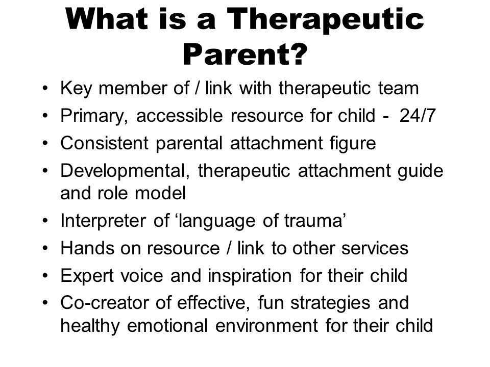 What is a Therapeutic Parent.