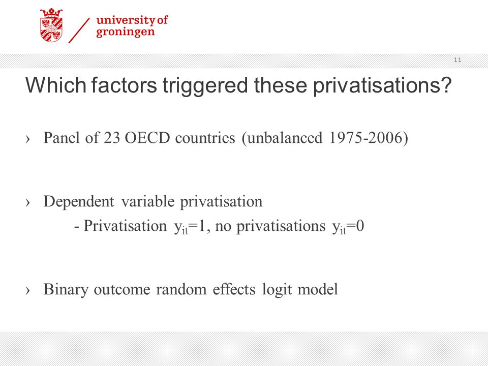 Which factors triggered these privatisations.