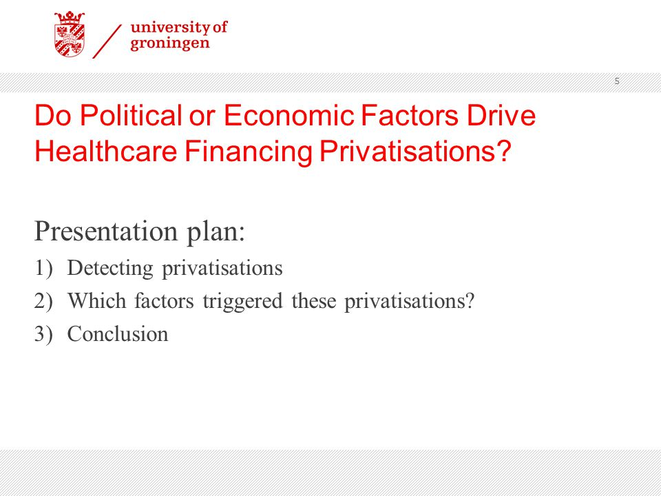 Do Political or Economic Factors Drive Healthcare Financing Privatisations.