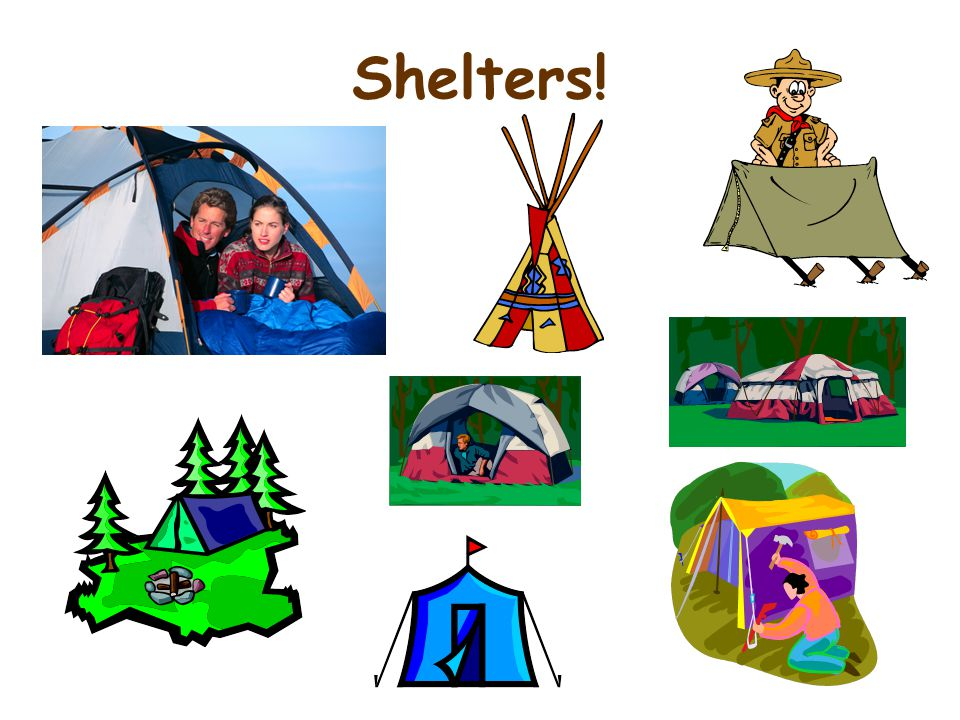 Shelters!