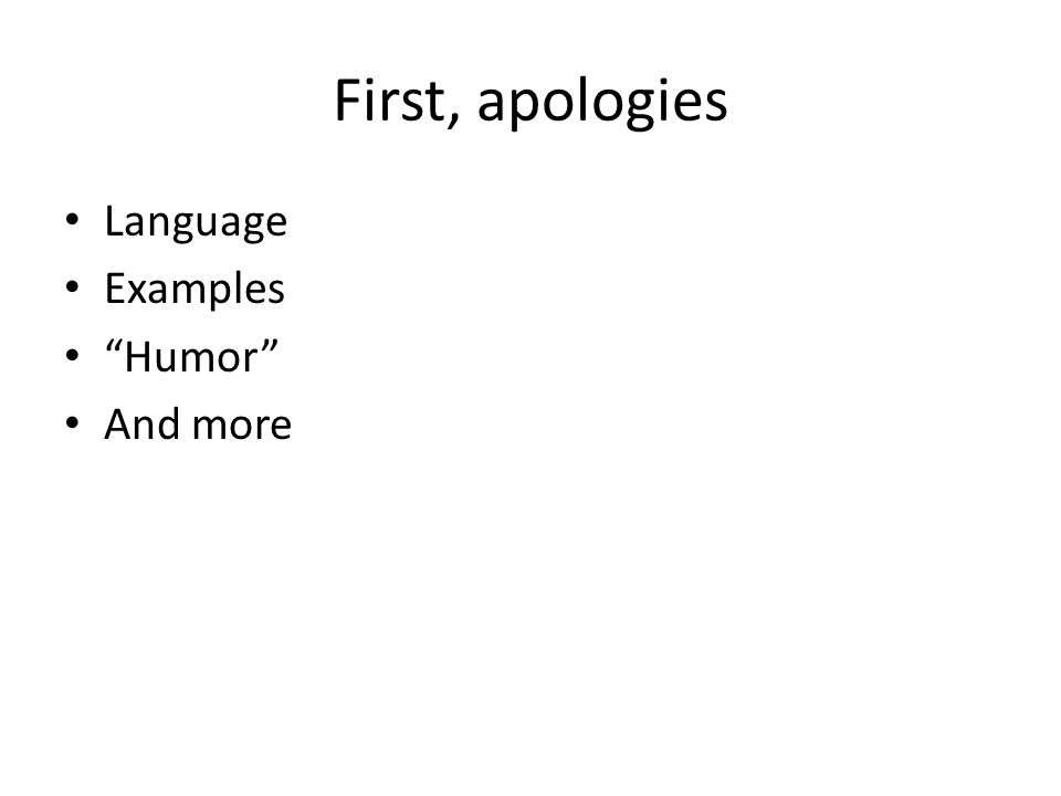First, apologies Language Examples Humor And more