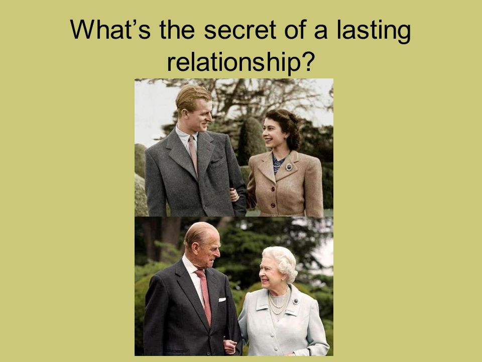 What's the secret of a lasting relationship