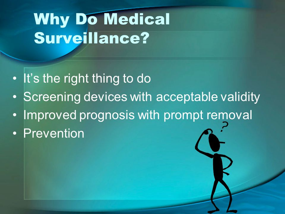 Why Do Medical Surveillance.