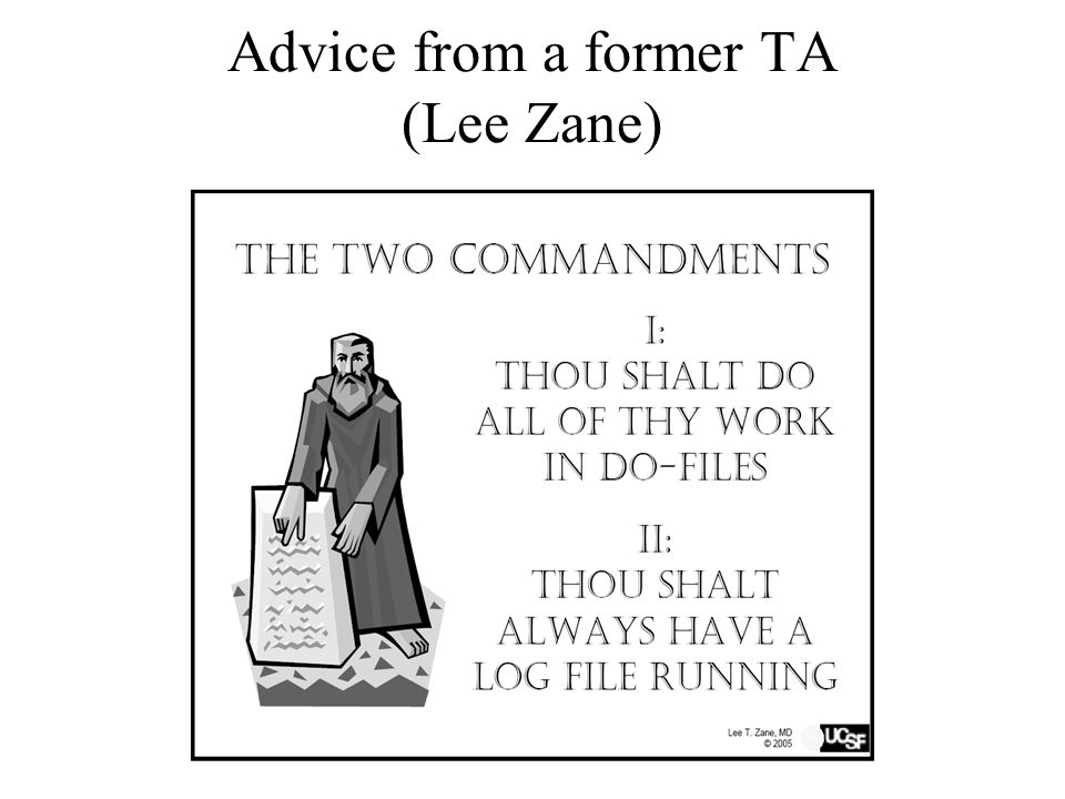 Advice from a former TA (Lee Zane)