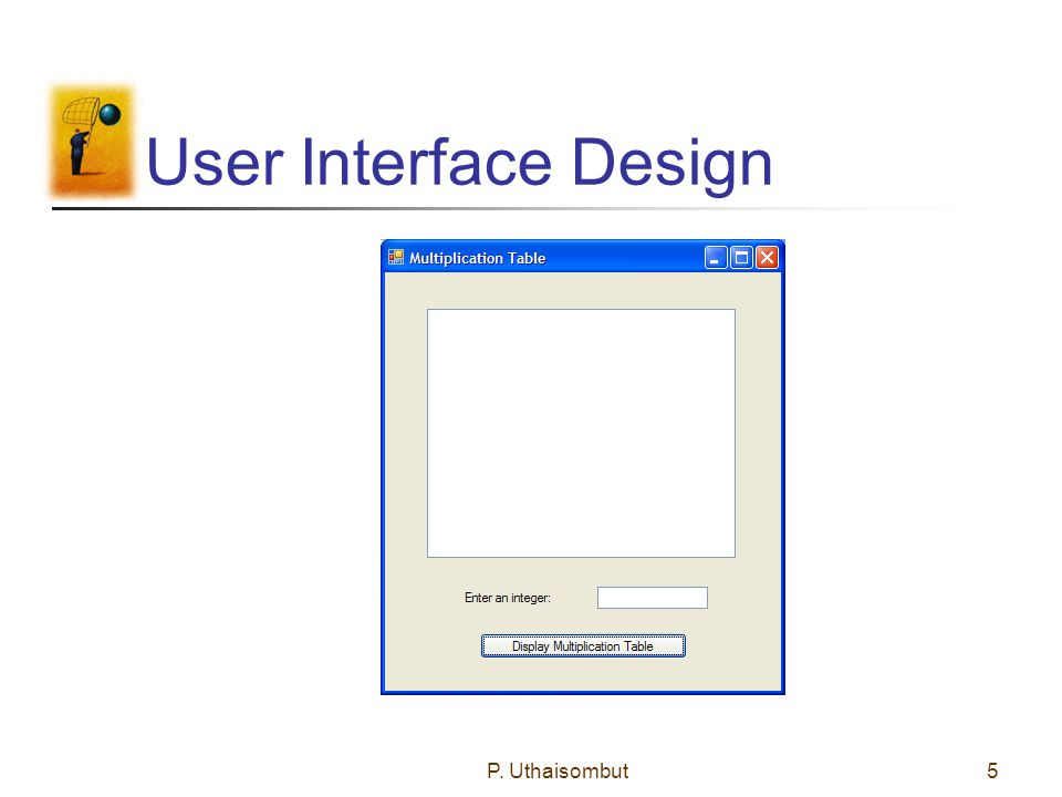User Interface Design P. Uthaisombut5