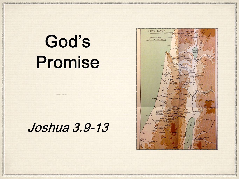 God's Promise Joshua 3.9-13
