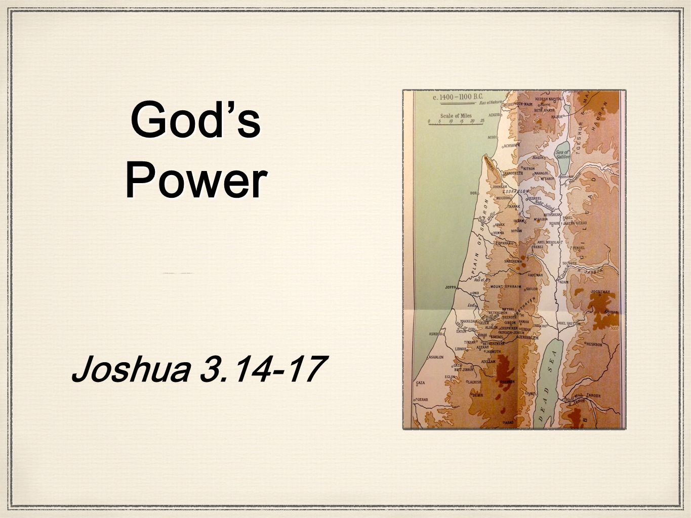 God's Power Joshua 3.14-17