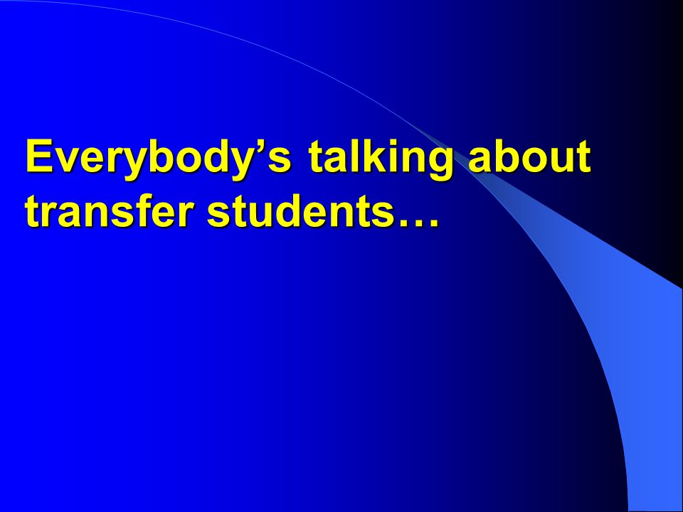 What do students say.They feel anxious about transferring credits.