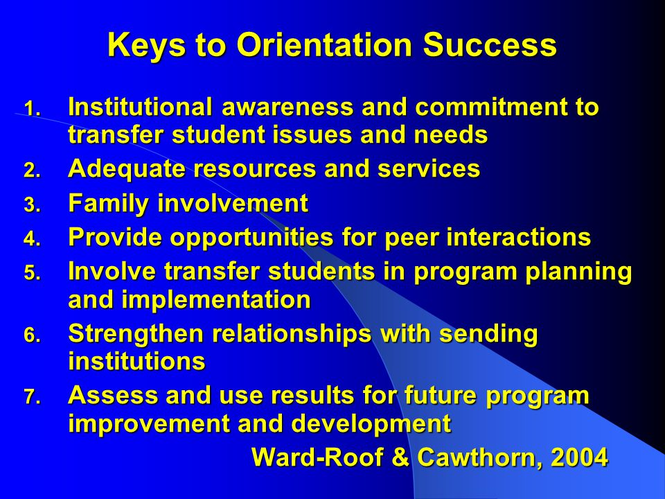 Keys to Orientation Success 1.