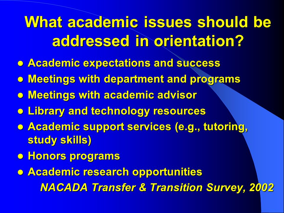 What academic issues should be addressed in orientation.