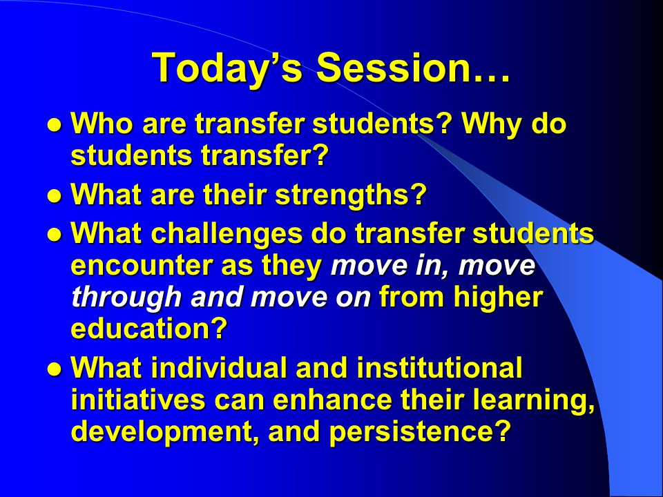 Transfer in US Higher Ed 1/3 of all students will transfer at least once.