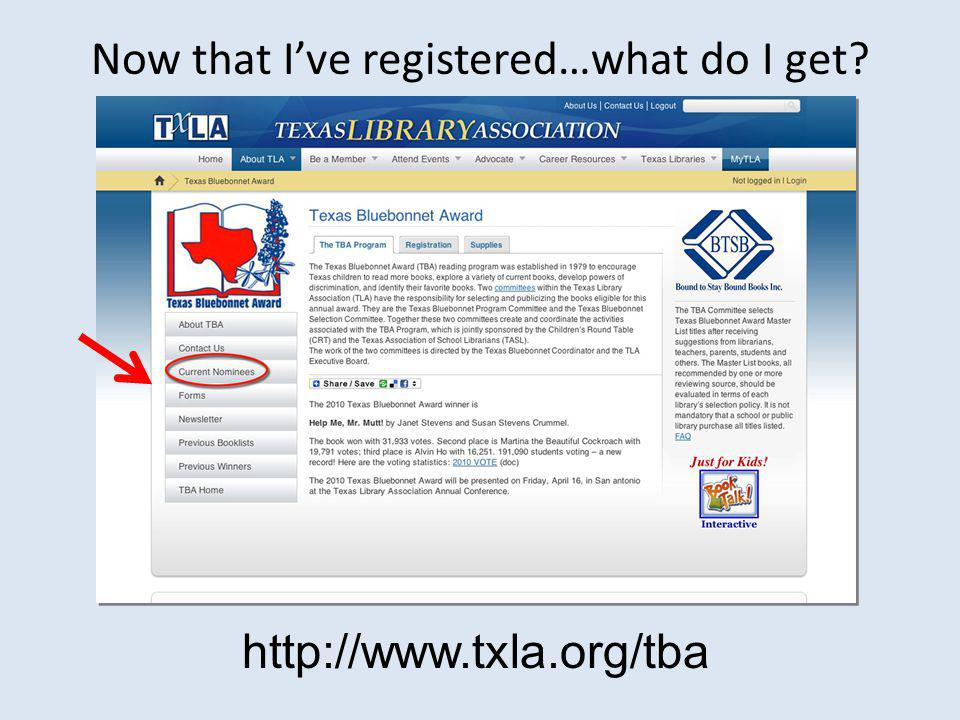 Now that I've registered…what do I get http://www.txla.org/tba