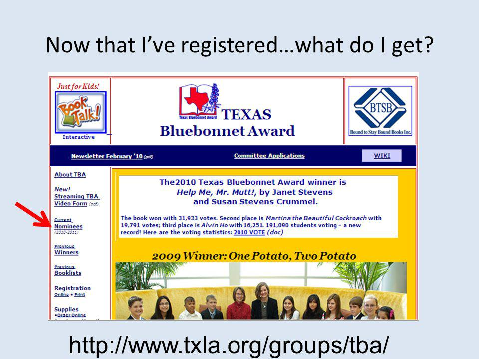 Now that I've registered…what do I get http://www.txla.org/groups/tba/