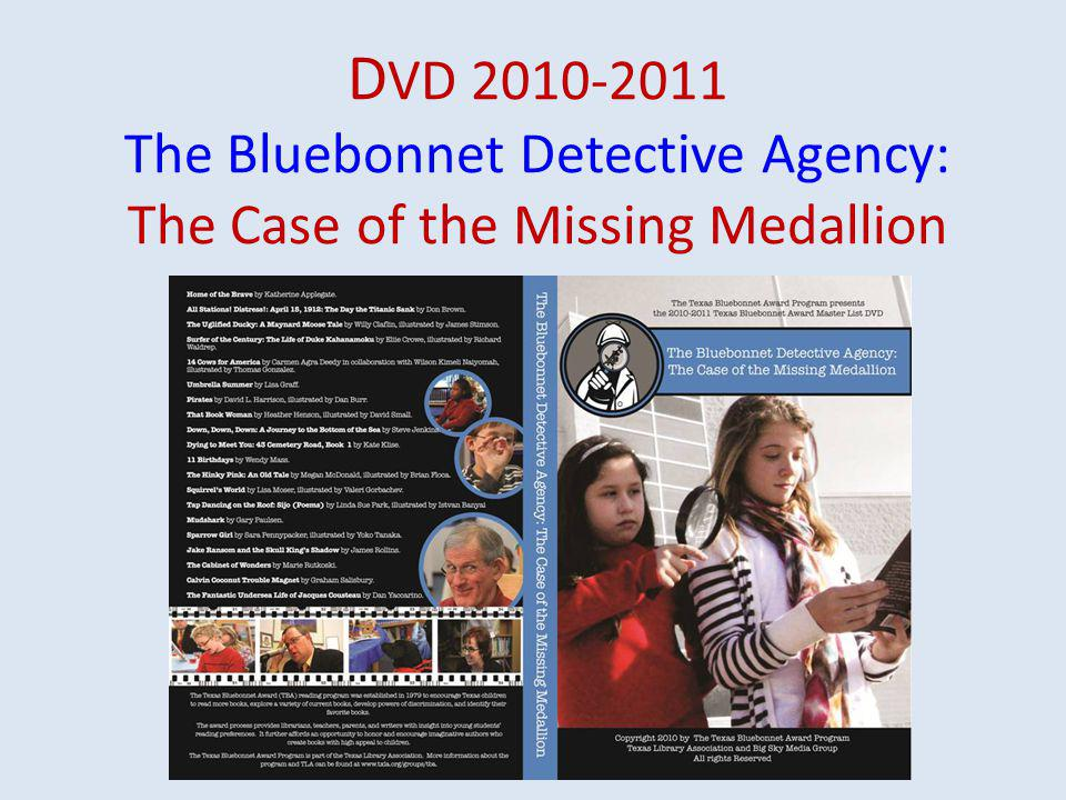 D VD 2010-2011 The Bluebonnet Detective Agency: The Case of the Missing Medallion