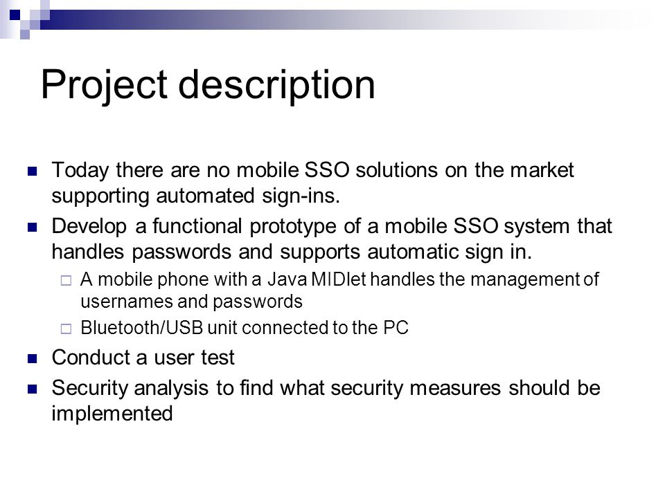 Research questions 1.What types of single sign-on solutions are available.