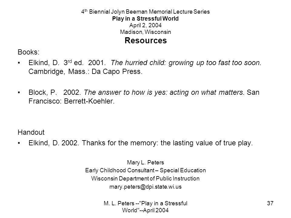 M. L. Peters --