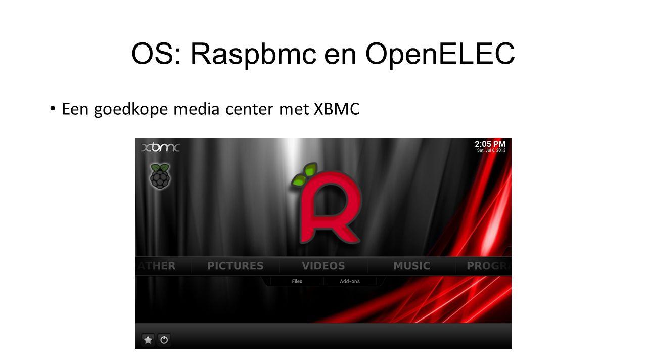 OS: Raspbmc en OpenELEC Een goedkope media center met XBMC