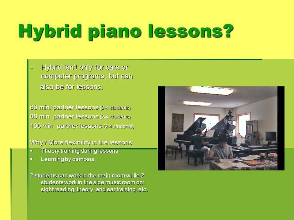 Hybrid piano lessons.