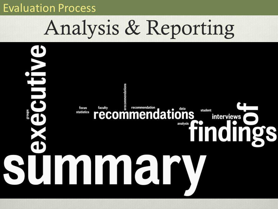 Analysis & Reporting Evaluation Process