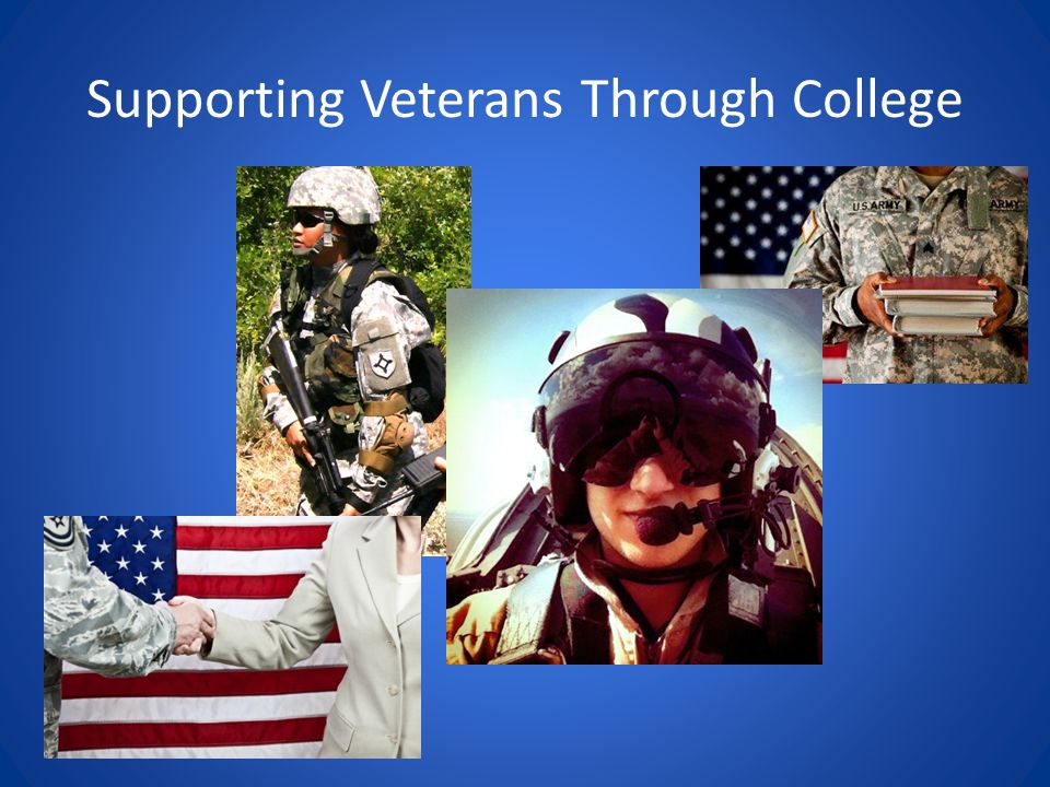 Understand the veteran Use institutional strengths Look for opportunities to improve services Use veteran positive traits and skills to good advantage
