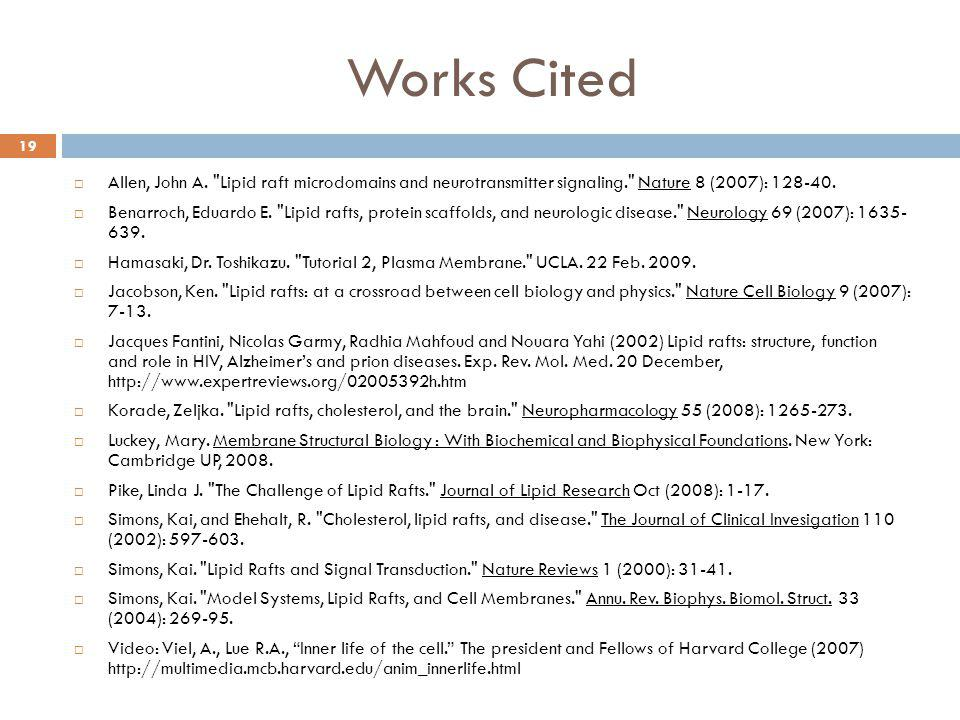 Works Cited  Allen, John A.