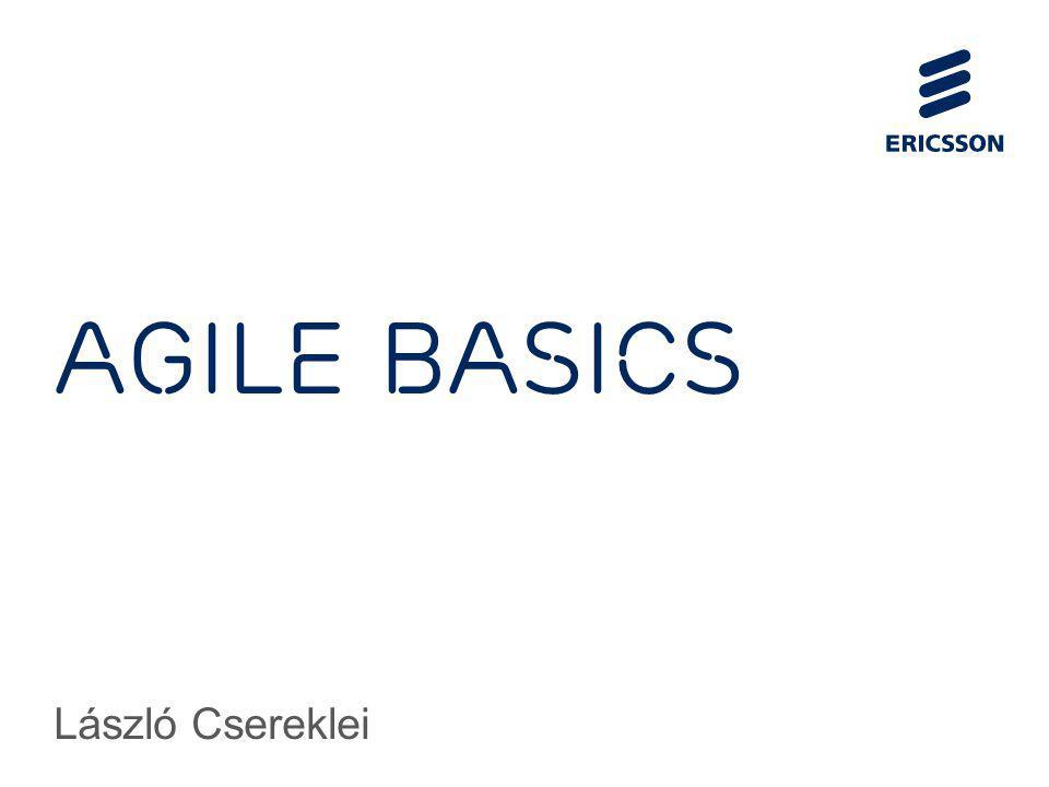 Slide title 70 pt CAPITALS Slide subtitle minimum 30 pt Agile basics László Csereklei