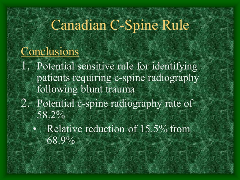 Canadian C-Spine Rule Conclusions 1.