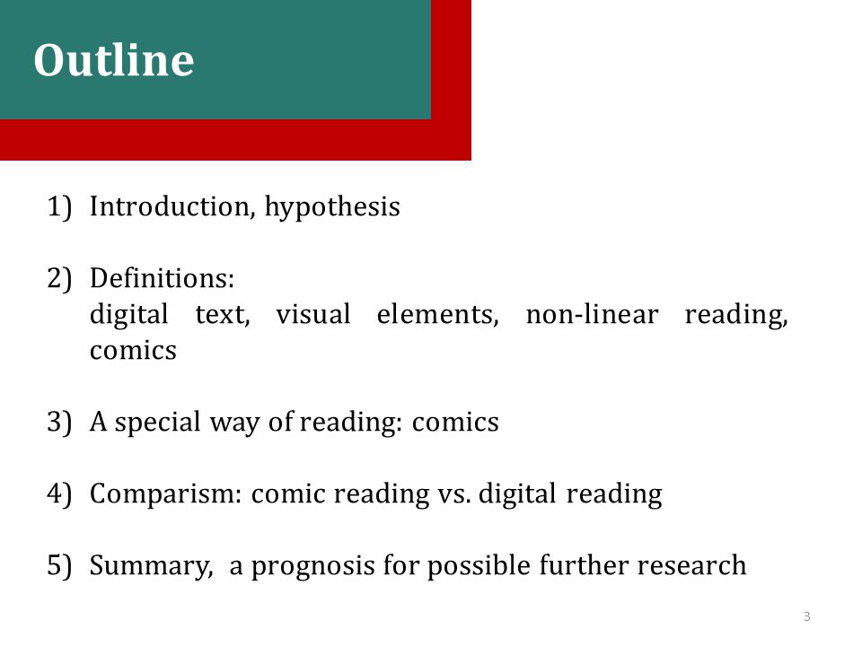 Possible objections: 1.Comics are narrative texts, their aim is to tell a story, while digital texts have got numerous other functions and aims.