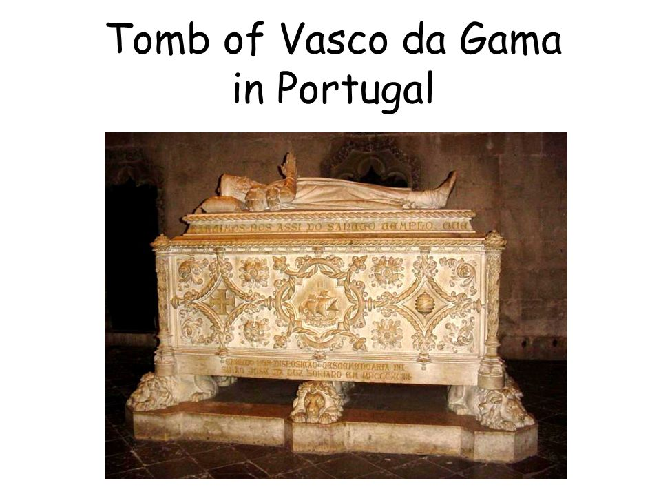 Tomb of Vasco da Gama in Portugal
