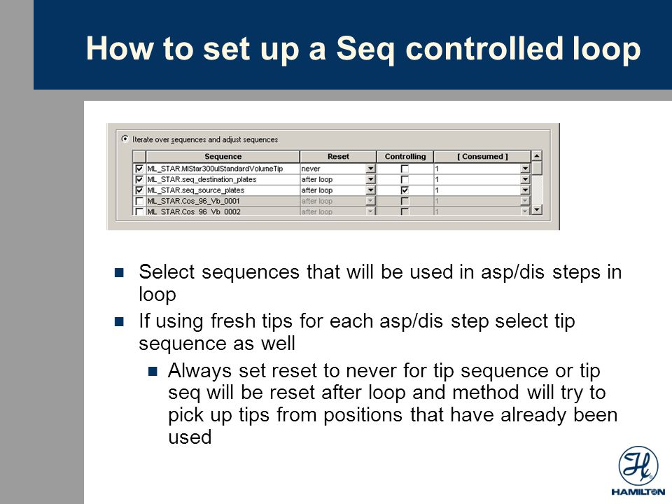 How do seq controlled loops work What happens if you include tip sequence in seq controlled loop but use same set of tips for loop.