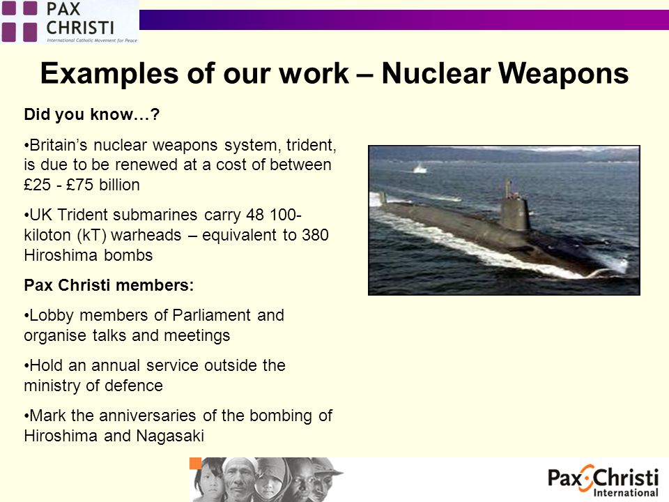 Examples of our work – Nuclear Weapons Did you know….