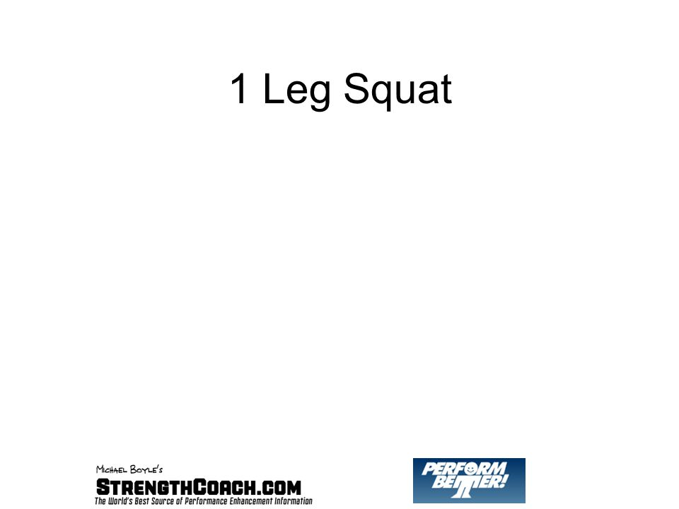 1 Leg Squat