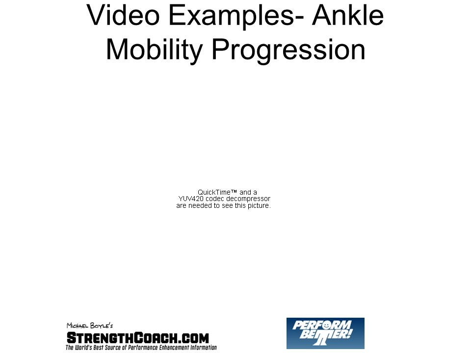 Video Examples- Ankle Mobility Progression