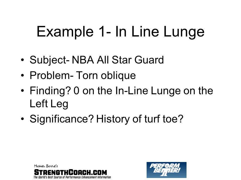 Example 1- In Line Lunge Subject- NBA All Star Guard Problem- Torn oblique Finding.
