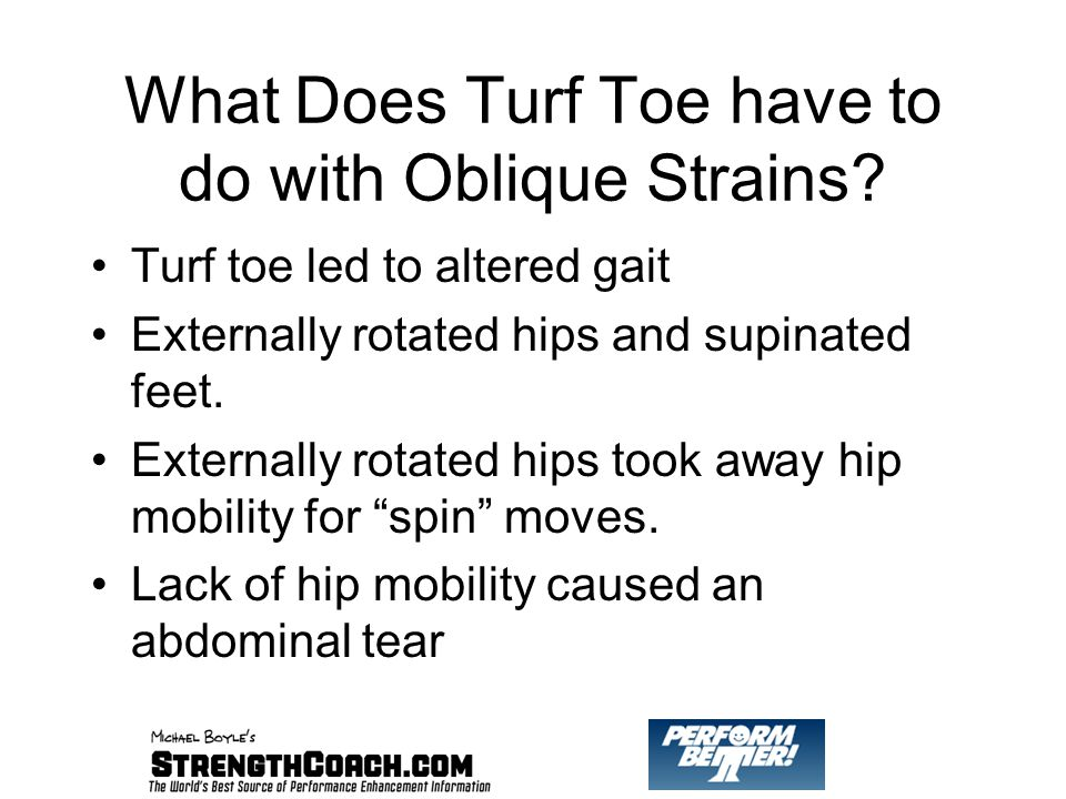 What Does Turf Toe have to do with Oblique Strains.