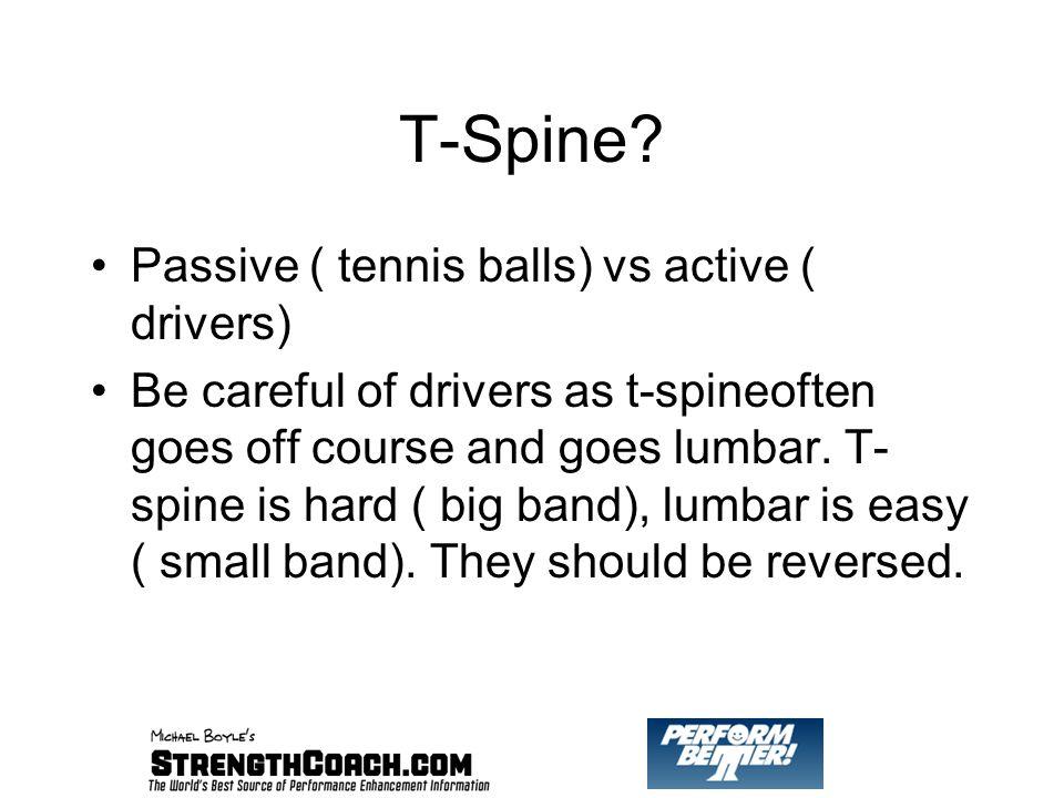 T-Spine.
