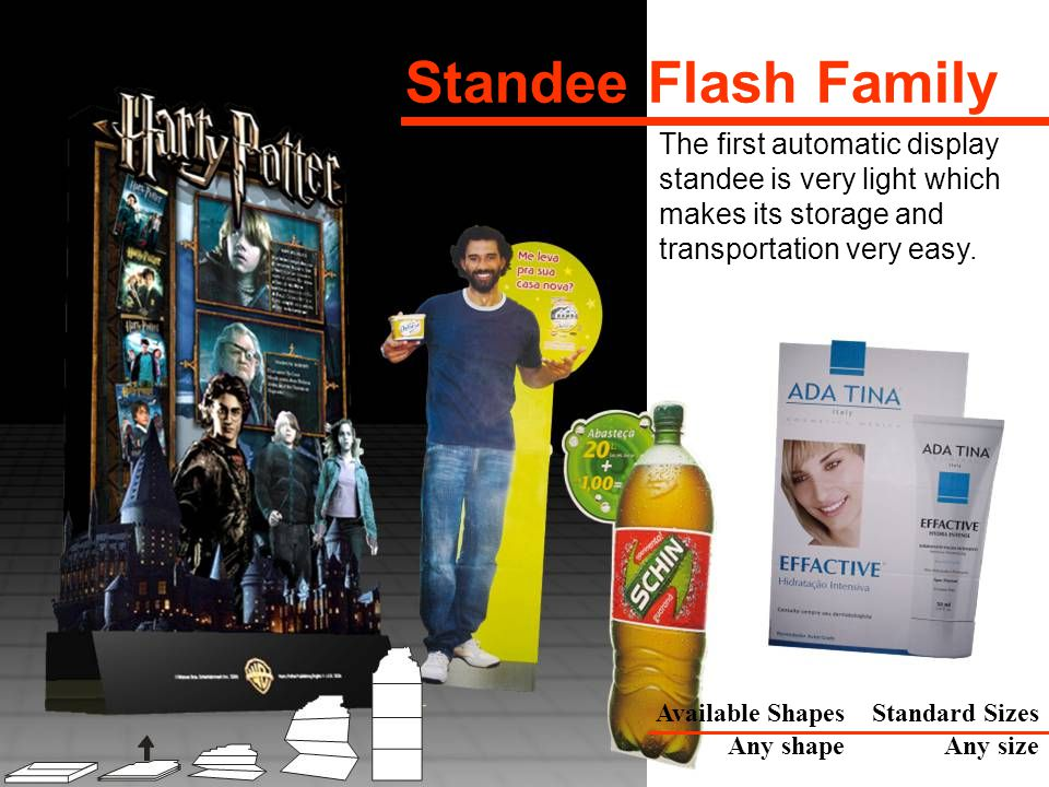 The first automatic display standee is very light which makes its storage and transportation very easy.