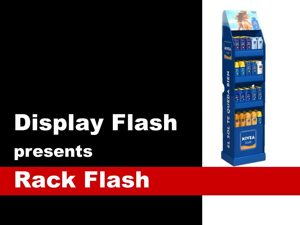 Display Flash presents Rack Flash