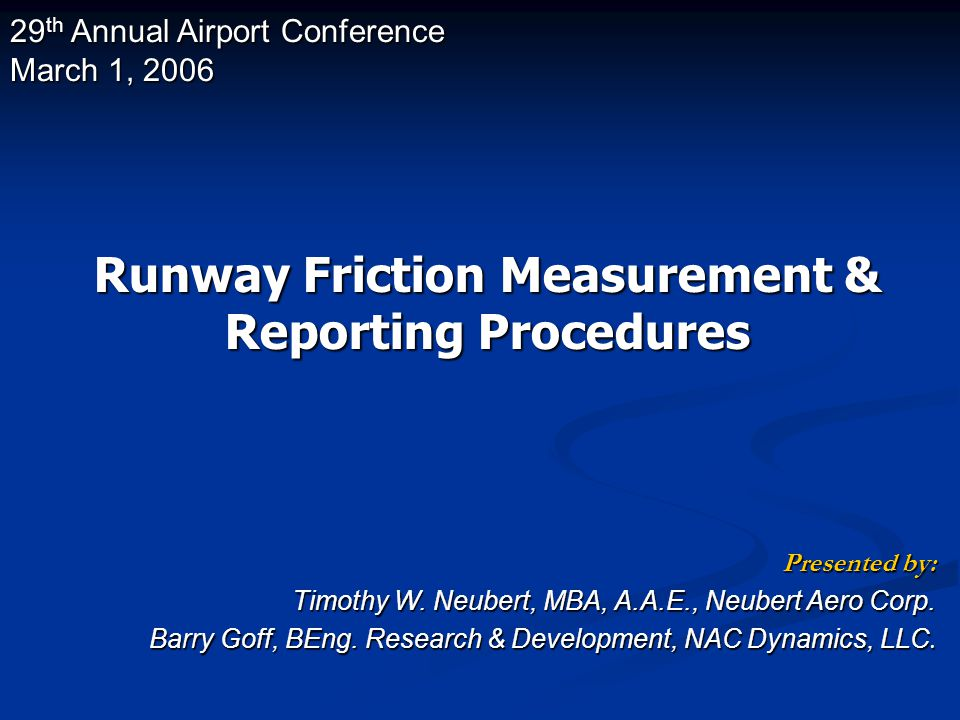  Why do airports measure friction .