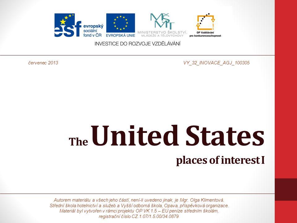 The United States places of interest I Autorem materiálu a všech jeho částí, není-li uvedeno jinak, je Mgr.