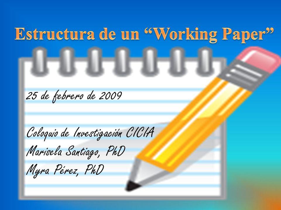 25 de febrero de 2009 Coloquio de Investigación CICIA Marisela Santiago, PhD Myra Pérez, PhD